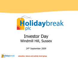 Investor Day - Holidaybreak