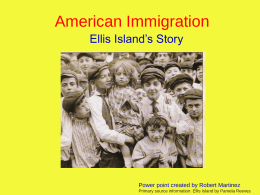 American Immigration - Historymartinez`s Blog