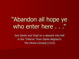"Abandon all hope ye who enter here . . ."" -"