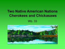 Two Native American Nations Cherokees and