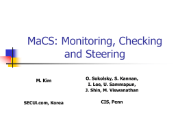 MaCS: Monitoring, Checking and Steering