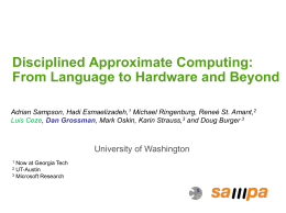 Disciplined Approximate Computing: From Language