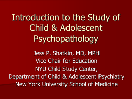 Introduction to the Study of Child & Adolescent
