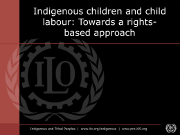 Indigenous children and child labour: Towards a