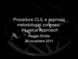 Procedure CLIL e approcci metodologici connessi: