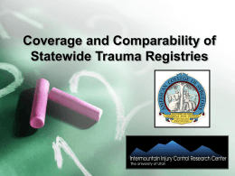Coverage and Comparability of Statewide Trauma