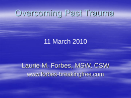 Overcoming Past Trauma - Breaking Free with Laurie