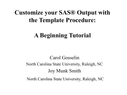 Customize your SAS® Output with the Template