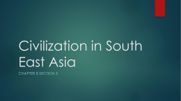 Chapter 8 Section 5 - Civilization in South East