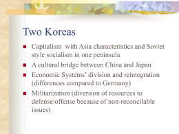 Two Koreas - James Madison University