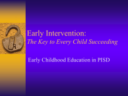 Early Intervention: The Key to Every Child
