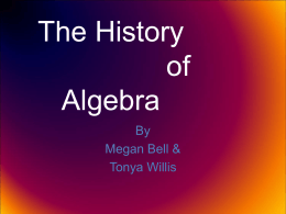 The History of Algebra - Wright State University