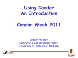 Condor - A Project and a System