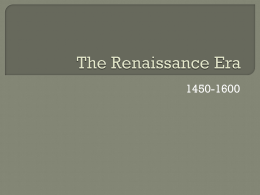 The Renaissance Era - Kettering City School