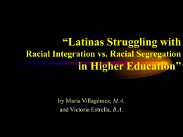 Latinas Struggling with Racial Integration vs.