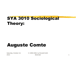 SOC4044 Sociological Theory Auguste Comte Dr.