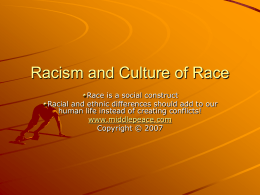 Racism and Culture of Race