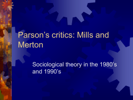 Parson's critics: Mills and Merton