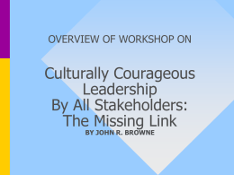 Culturally Courageous Leadership: The Missing Link