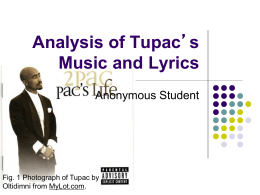 Analysis of Tupac's Music and Lyrics