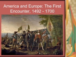 America and Europe: The First Encounter, 1492 -