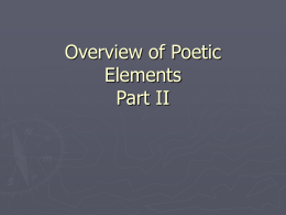 Overview of Poetic Elements II