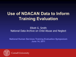 Use of NDACAN Data to Inform Training Evaluation