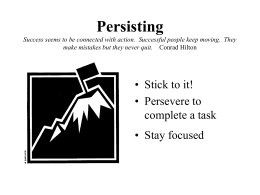 Persisting Success seems to be connected with