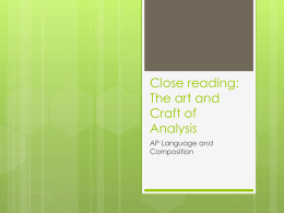 Close reading: The art and Craft of Analysis -