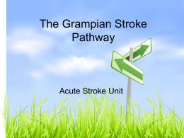 The Grampian Stroke Pathway
