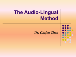 The Audio-Lingual Method -