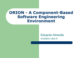 ORION - A Component-Based Software Engineering