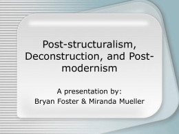 Post-structuralism, Deconstruction, and