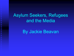 Asylum Seekers, Refugees and the Media - MiM -