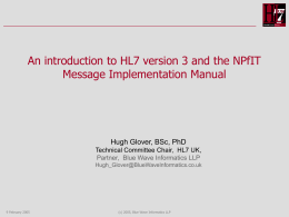 An introduction to HL7 version 3 and the NPfIT