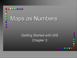 Maps as Numbers - UC Santa Barbara Geography