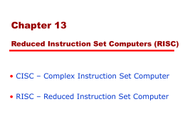 13 Reduced Instruction Set Computers