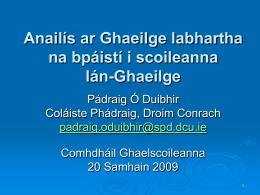 Gnéithe de Ghaeilge labhartha na bpáistí i