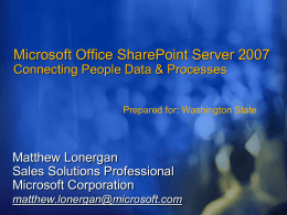 Microsoft® Office SharePoint® Server 2007: