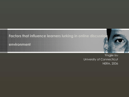 Factors that influence learners lurking in online
