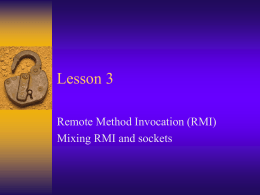 Remote Method Invocation (RMI)