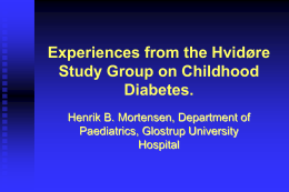 Experiences from the Hvidøre Study Group on