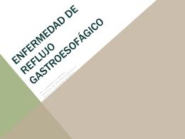 ENFERMEDAD DE REFLUJO GASTROESOFÁGICO