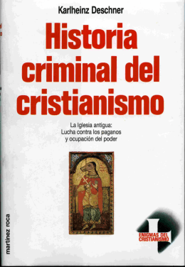 5.karlheinz deschner - historia criminal del cristianismo