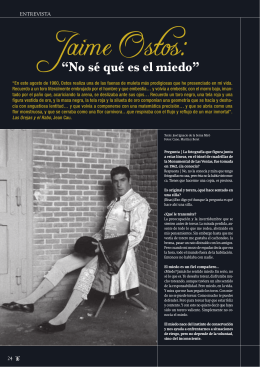 """Jaime Ostos: """"No sé qué es el miedo"""""""