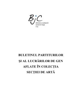 buletinul partiturilor şi al lucrărilor de gen aflate în colecţia secţiei de