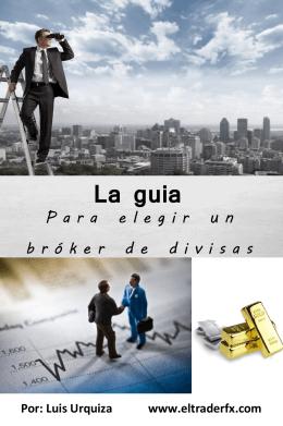 Guia para elegir un broker de divisas