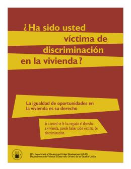 ¿HA SIDO USTED VíCTIMA DE DISCRIMINACIÓN EN LA