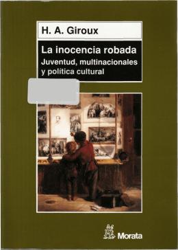La inocencia robada. Juventud, multinacionales y política cultural