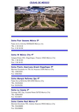 CIUDAD DE MEXICO Datos Four Seasons México 5* Datos W